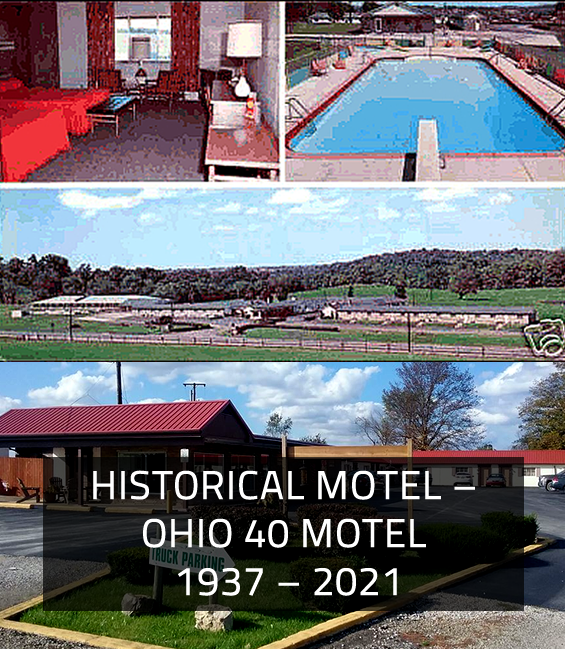 HISTORICAL MOTEL – OHIO 40 MOTEL 1937 – 2021