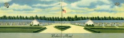 Historical Baker's Motel – Late 1930's